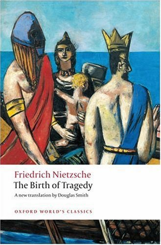 Birth of Tragedy   2008 9780199540143 Front Cover