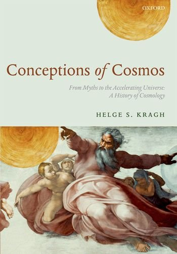 Conceptions of Cosmos From Myths to the Accelerating Universe: a History of Cosmology  2013 edition cover