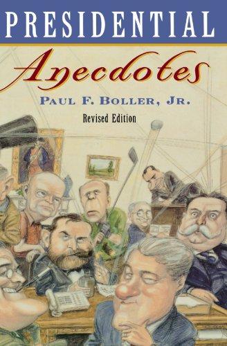 Presidential Anecdotes N/A edition cover