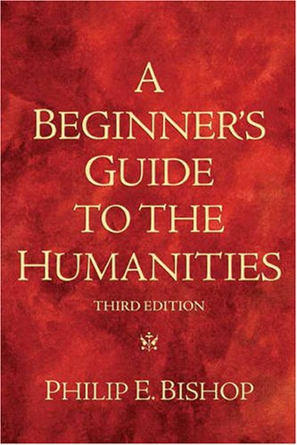 Beginner's Guide to the Humanities  3rd 2010 edition cover