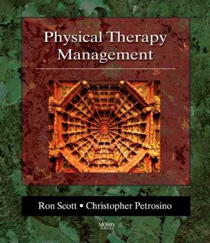 Physical Therapy Management   2007 (Reissue) edition cover