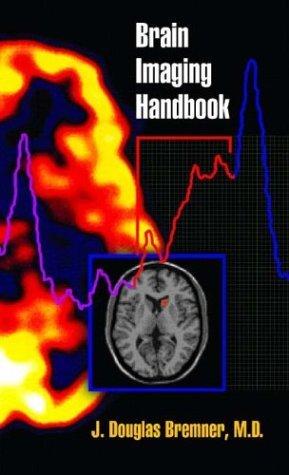 Brain Imaging Handbook   2004 edition cover