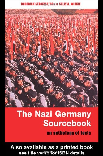 Nazi Germany Sourcebook An Anthology of Texts  2002 edition cover