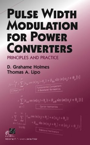 Pulse Width Modulation for Power Converters Principles and Practice  2003 edition cover