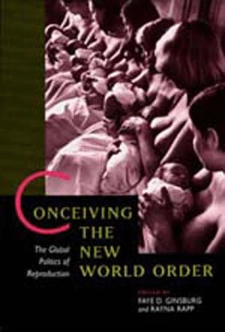 Conceiving the New World Order The Global Politics of Reproduction  1995 edition cover