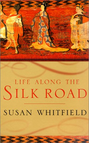 Life along the Silk Road  N/A edition cover