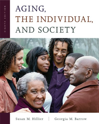 Aging, the Individual, and Society  8th 2007 edition cover
