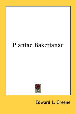 Plantae Bakerianae N/A 9780548487143 Front Cover