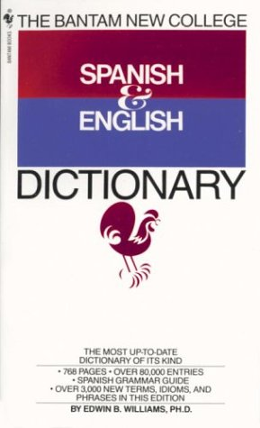 Bantam New College Spanish and English Dictionary   1987 edition cover