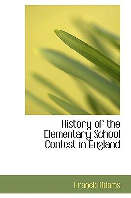 History of the Elementary School Contest in England:   2008 edition cover