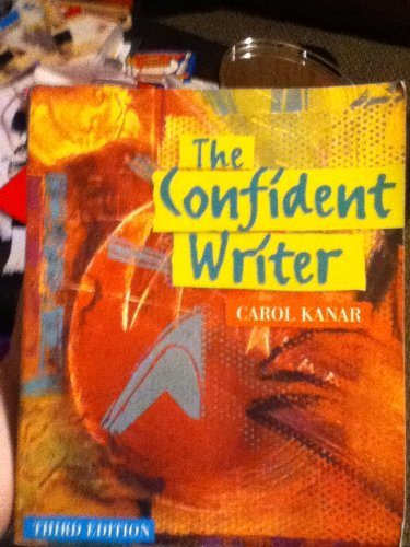 Kanar Confident Writer 3rd 2002 9780618131143 Front Cover