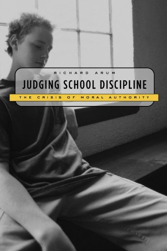 Judging School Discipline The Crisis of Moral Authority  2003 edition cover