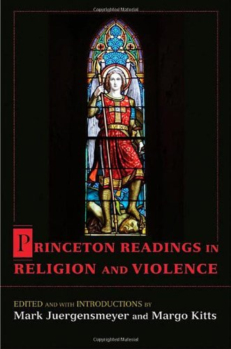 Princeton Readings in Religion and Violence   2011 edition cover