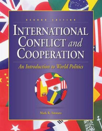 International Conflict and Cooperation An Introduction to World Politics 2nd 1999 edition cover