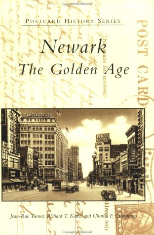 Newark The Golden Age  2003 9780738512143 Front Cover