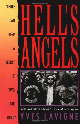 "Hell's Angels ""Three Can Keep a Secret If Two Are Dead"" Reprint  edition cover"