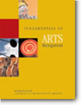 Fundamentals of Arts Management 5th 2007 edition cover