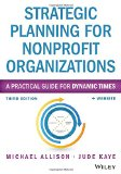 Strategic Planning for Nonprofit Organizations A Practical Guide for Dynamic Times 3rd 2014 9781118768143 Front Cover
