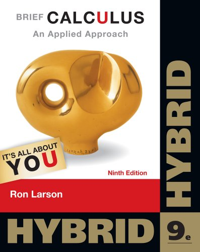 Calculus An Applied Approach, Hybrid 9th 2013 9781133365143 Front Cover