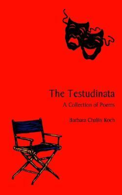 Testudinata A Collection of Poems N/A 9781403341143 Front Cover
