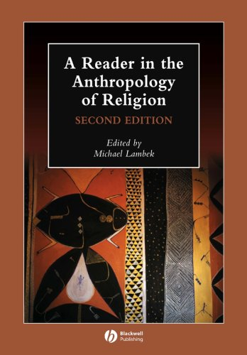 Reader in the Anthropology of Religion  2nd 2007 (Revised) edition cover