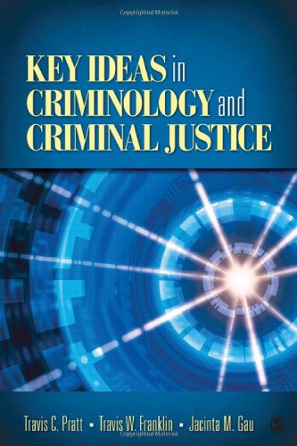 Key Ideas in Criminology and Criminal Justice   2011 edition cover