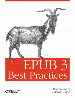EPUB 3 Best Practices   2012 9781449329143 Front Cover