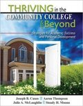 Thriving in the Community College and Beyond: Strategies for Academic Success and Personal Development  2013 edition cover