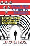 From Ops Center to Industry: Lessons from the Arena of Leadership  N/A 9781484148143 Front Cover