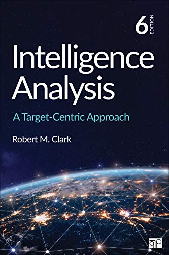 Intelligence Analysis A Target-Centric Approach 6th 2020 9781544369143 Front Cover