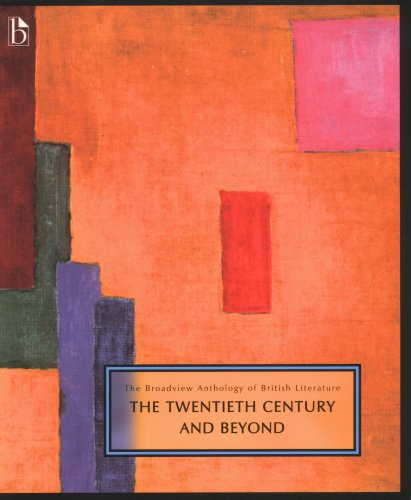 Broadview Anthology of British Literature: The Twentieth Century and Beyond 1st 2006 edition cover