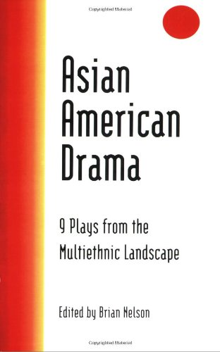 Asian American Drama 9 Plays from the Multiethnic Landscape  1998 edition cover