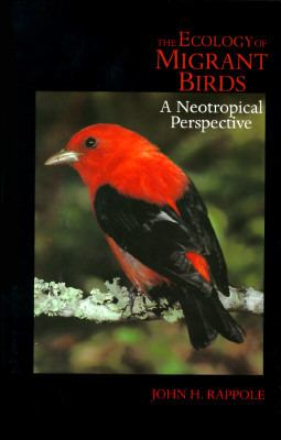 Ecology of Migrant Birds A Neotropical Perspective  1995 9781560985143 Front Cover