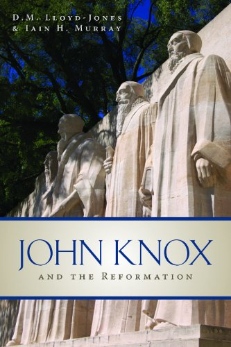 John Knox and the Reformation  2011 edition cover
