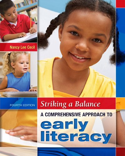 Striking a Balance: A Comprehensive Approach to Early Literacy 4th 2011 edition cover