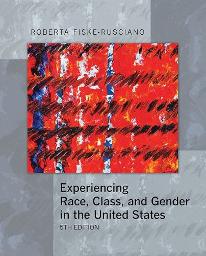 Experiencing Race, Class, and Gender in the United States  5th 2009 edition cover