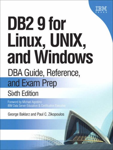 DB2 9 for Linux, UNIX, and Windows DBA Guide, Reference, and Exam Prep 6th 2008 (Revised) edition cover