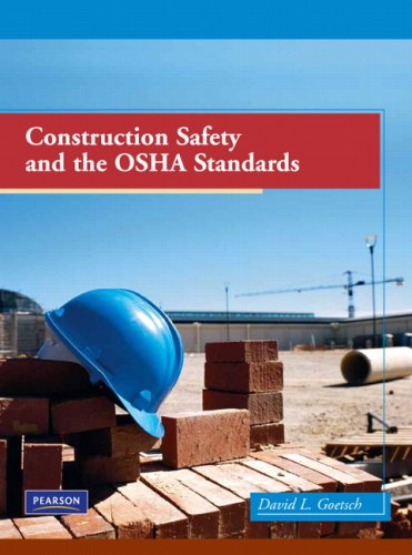 Construction Safety and the OSHA Standards   2010 edition cover