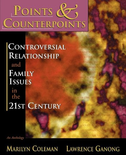 Points and Counterpoints: Controversial Relationship and Family Issues in the 21st Century An Anthology N/A edition cover