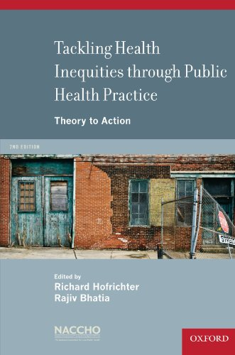 Tackling Health Inequities Through Public Health Practice Theory to Action 2nd 2010 9780195343144 Front Cover