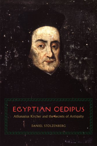 Egyptian Oedipus Athanasius Kircher and the Secrets of Antiquity  2013 9780226924144 Front Cover