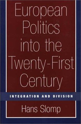 European Politics into the Twenty-First Century Integration and Division  2000 edition cover