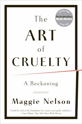 Art of Cruelty A Reckoning  2012 edition cover