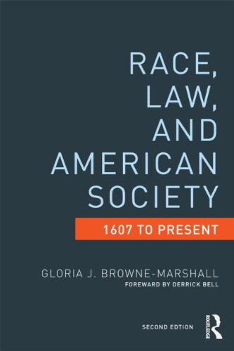 Race, Law, and American Society 1607 to Present 2nd 2013 (Revised) edition cover