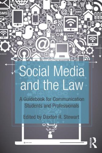 Social Media and the Law A Guidebook for Communication Students and Professionals  2017 edition cover