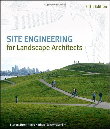 Site Engineering for Landscape Architects  5th 2010 edition cover