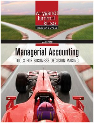 Managerial Accounting Tools for Business Decision Making 5th 2010 edition cover