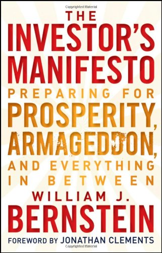 Investor's Manifesto Preparing for Prosperity, Armageddon, and Everything in Between  2010 edition cover