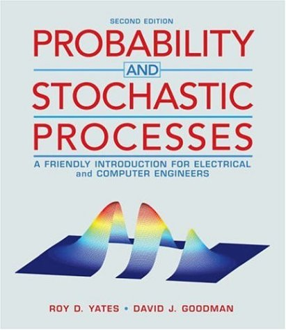 Probability and Stochastic Processes A Friendly Introduction for Electrical and Computer Engineers 2nd 2005 (Revised) edition cover