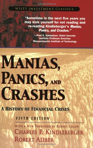 Manias, Panics, and Crashes A History of Financial Crises 5th 2005 (Revised) edition cover